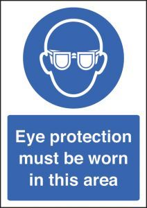 Eye protection must be worn - A4 sav