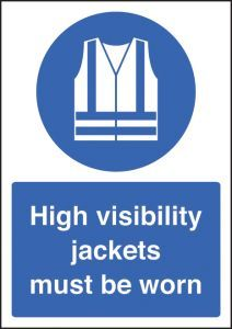 High visibility jackets must be worn - A4 sav