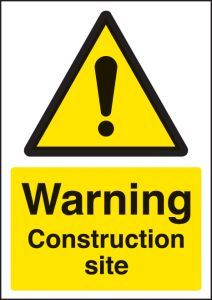 Warning construction site - A4 Sign