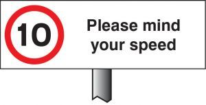 Verge sign - 10mph Please mind your speed 450x150mm (post 800mm)