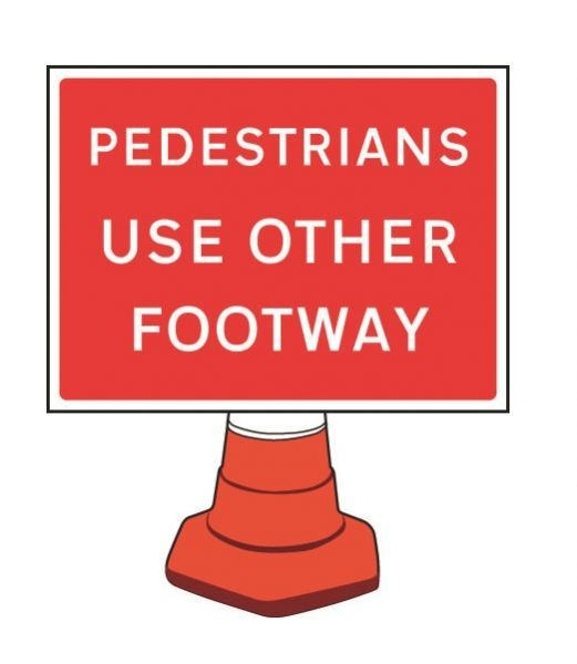Pedestrians use Other Footway Cone Sign
