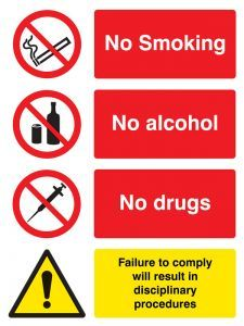 No smoking, alcohol, drugs.  Failure to comply will result in disciplinary procedures