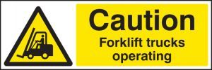 Caution forklift trucks operating 600x200mm adhesive backed