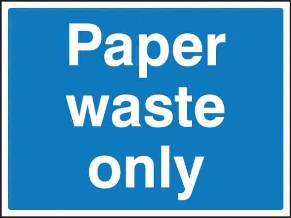 Paper Waste Only Sign