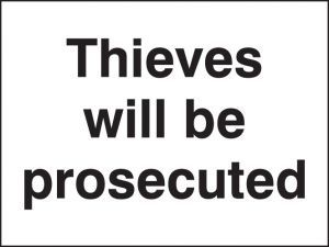 Thieves will be prosecuted
